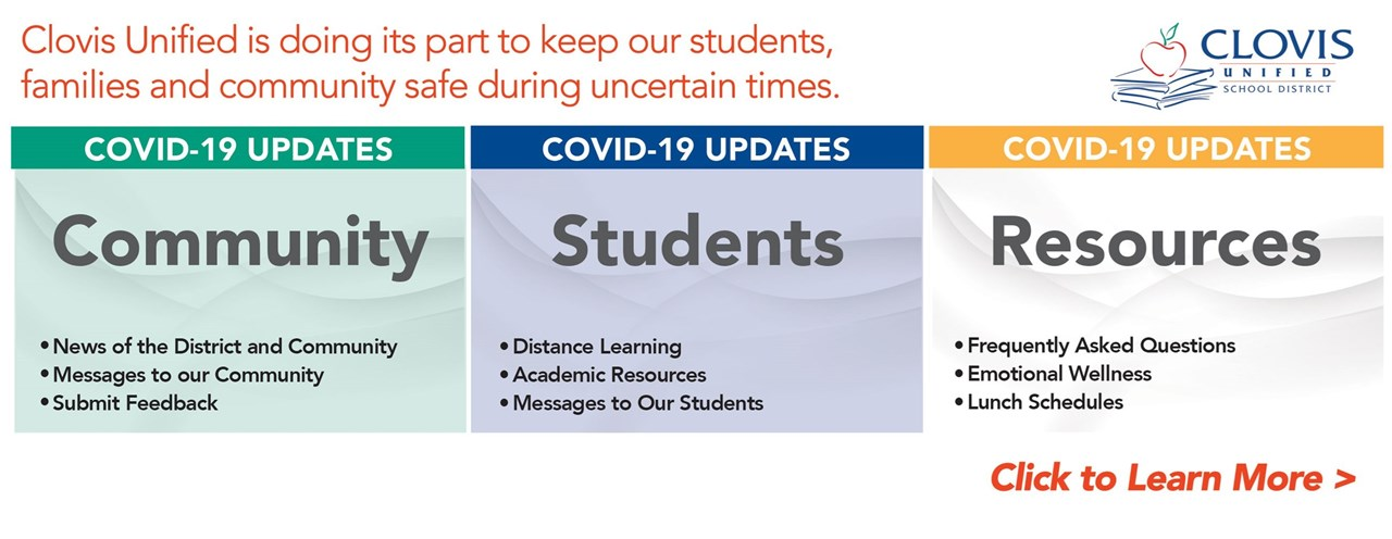 Clovis Unified is doing its part to keep our students, families and community safe during uncertain times. Click the banner to learn more.